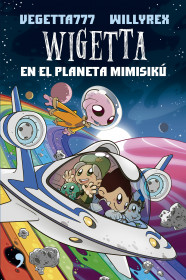 Wigetta en el planeta Mimisikú